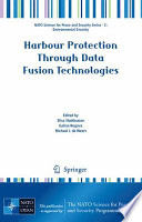Harbour Protection Through Data Fusion Technologies Book
