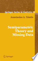 Semiparametric Theory And Missing Data Book