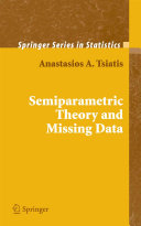 Pdf Semiparametric Theory and Missing Data