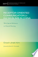 Receptor Oriented Communication for Hui Muslims in China