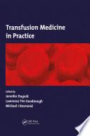 Transfusion Medicine in Practice