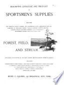 Descriptive Catalogue and Price-list of Sportsmen's Supplies, Including ... Everything for Forest, Field, and Stream