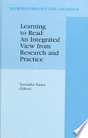 Learning to Read  An Integrated View from Research and Practice Book