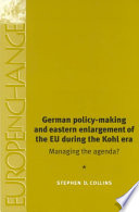 German Policy Making and Eastern Enlargement of the European Union During the Ko