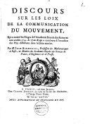 Discours sur les loix de la communication du Mouvement ...