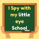 I Spy with My Little Eye School