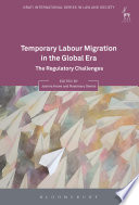 Temporary Labour Migration In The Global Era Book