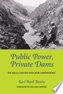 Public Power  Private Dams