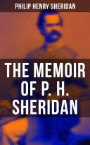 The Memoir of P  H  Sheridan