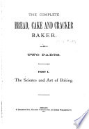 The Complete Bread  Cake and Cracker Baker Book