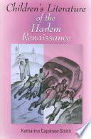 Children S Literature Of The Harlem Renaissance