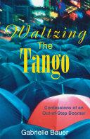 Pdf Waltzing the Tango