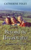Beyond the Breakwater: