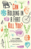 Can Holding in a Fart Kill You? Pdf/ePub eBook