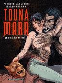 Touna Mara T2 : L'Or des Scythes