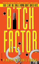 Bitch Factor