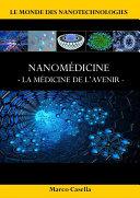 Nanomédicine - La médicine de l'avenir