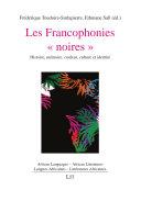 Pdf Les Francophonies « noires » Telecharger