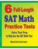 6 Full Length SAT Math Practice Tests