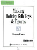 Making holiday folk toys   figures
