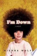 I m Down