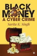 Black Money: A Cyber Crime Pdf/ePub eBook