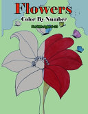 Flowers Color By Number for Kids Ages 6 10