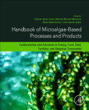 Handbook of Microalgae Based Processes and Products Book