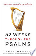 52 Weeks Through the Psalms