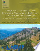 Geological Studies in the Klamath Mountains Province  California and Oregon
