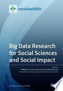 Big Data Research for Social Sciences and Social Impact Book