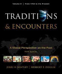 Traditions   Encounters  Volume C  From 1750 to the Present Book