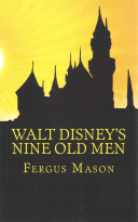 Walt Disney s Nine Old Men
