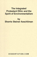 The Integrated Protestant Ethic and the Spirit of Environmentalism