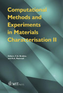 Computational Methods and Experiments in Materials Characterization II