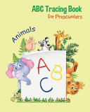 Animals ABC Tracing Book For Preschoolers