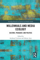 Millennials and Media Ecology