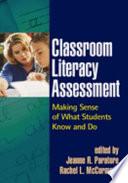 Classroom Literacy Assessment
