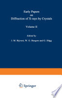 Early Papers On Diffraction Of X Rays By Crystals