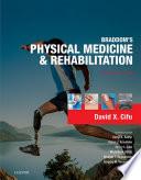 Braddom s Physical Medicine and Rehabilitation E Book Book