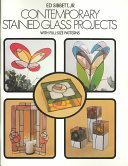 Contemporary Stained Glass Projects with Full Size Patterns
