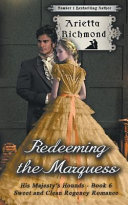 Redeeming the Marquess