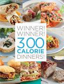 Winner  Winner  300 Calorie Dinners