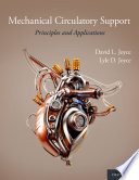 """Mechanical Circulatory Support: Principles and Applications"" by David L. Joyce, Lyle D. Joyce"