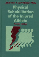 Physical Rehabilitation of the Injured Athlete Book