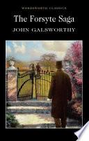 """The Forsyte Saga"" by John Galsworthy"
