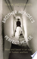Brother Mendel s Perfect Horse Book