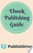 Ebook Publishing Guide from PublishDrive