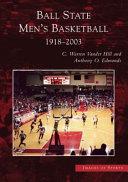 Ball State Men's Basketball 1918-2003