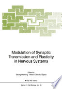 Modulation of Synaptic Transmission and Plasticity in Nervous Systems
